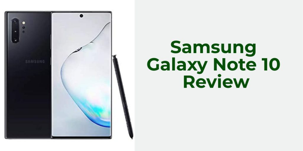 Review of Samsung Galaxy Note 10