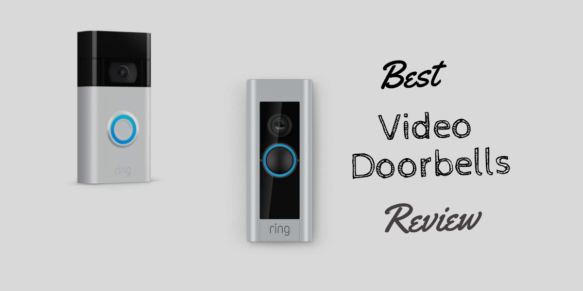 Best Video Doorbell Review